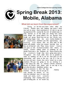 Spring Break 2013: Mobile, Alabama What did we learn from the experience?