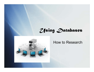 Using Databases How to Research