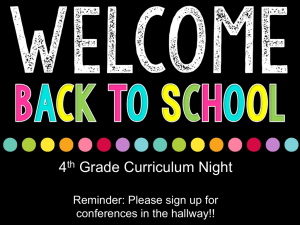 4 Grade Curriculum Night  Reminder: Please sign up for