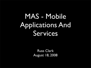 MAS - Mobile Applications And Services Russ Clark