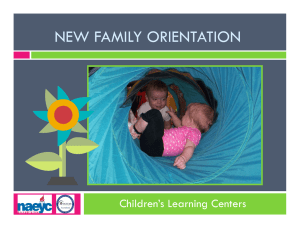 NEW FAMILY ORIENTATION Children's Learning Centers