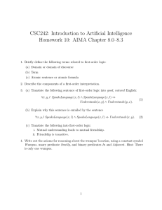 CSC242: Introduction to Artificial Intelligence Homework 10: AIMA Chapter 8.0–8.3