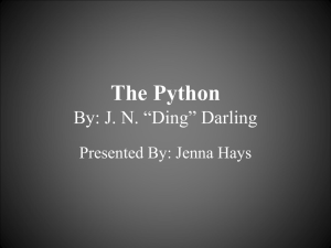 "The Python By: J. N. ""Ding"" Darling Presented By: Jenna Hays"