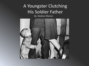 A Youngster Clutching His Soldier Father By: Madison Manion