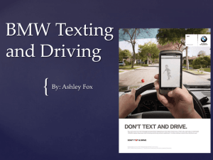 { BMW Texting and Driving By: Ashley Fox
