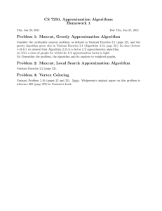 CS 7250, Approximation Algorithms Homework 1 Problem 1: Maxcut, Greedy Approximation Algorithm
