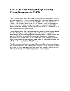 Cost of 10-Year Medicare Physician Pay Freeze Decreases to $245B
