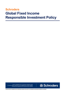 Global Fixed Income Responsible Investment Policy Schroders
