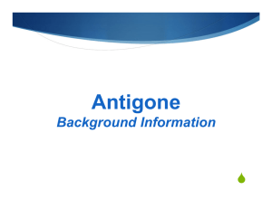 Antigone  Background Information