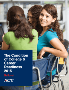 The Condition of College & Career Readiness
