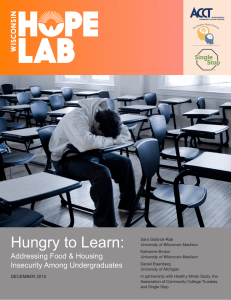 Hungry to Learn: Addressing Food & Housing Insecurity Among Undergraduates DECEMBER 2015