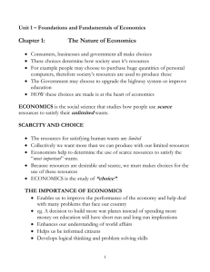 Chapter 1:  The Nature of Economics
