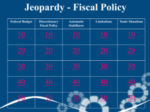 Jeopardy - Fiscal Policy 10 20 30