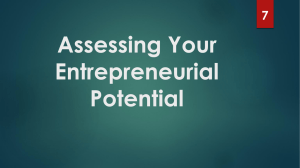 Assessing Your Entrepreneurial Potential 7