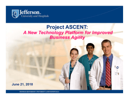 Project ASCENT: A New Technology Platform for Improved Business Agility June 21, 2010