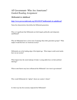 AP Government- Who Are Americans? Guided Reading Assignment Mellennials in Adulthood