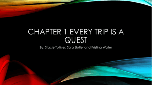 CHAPTER 1 EVERY TRIP IS A QUEST