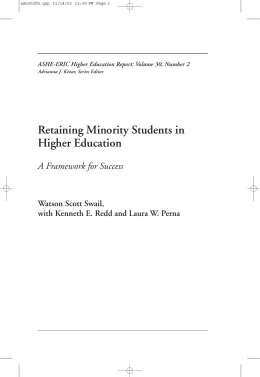 Retaining Minority Students in Higher Education A Framework for Success Watson Scott Swail,