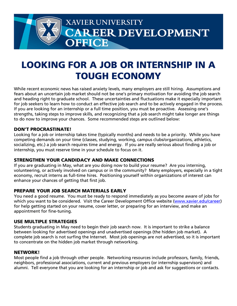 LOOKING FOR A JOB OR INTERNSHIP IN A TOUGH ECONOMY