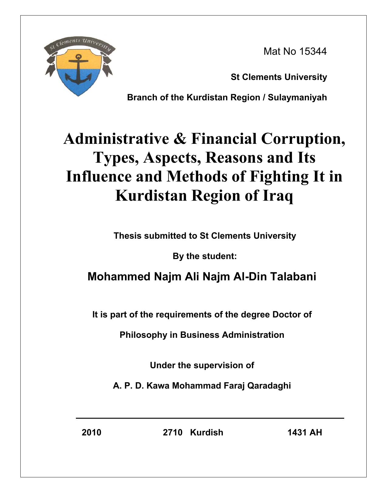 f3485f9c3 ... Kurdistan Region / Sulaymaniyah Administrative & Financial Corruption,  Types, Aspects, Reasons and Its Influence and Methods of Fighting It in  Kurdistan ...
