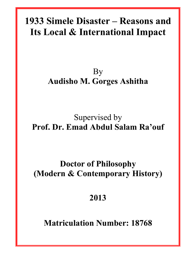 c419f31e6 1933 Simele Disaster – Reasons and Its Local & International Impact By  Audisho M. Gorges Ashitha Supervised by Prof. Dr. Emad Abdul Salam Ra'ouf  Doctor of ...