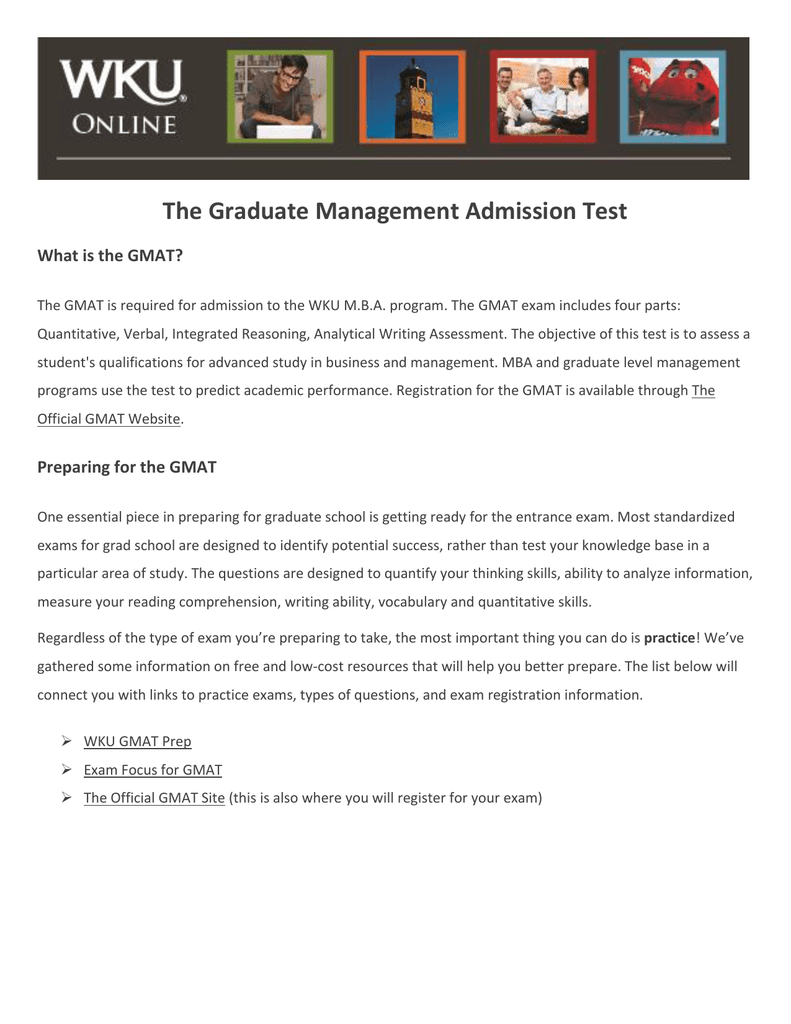 The Graduate Management Admission Test What is the GMAT?
