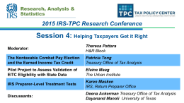 Session 4: 2015 IRS-TPC Research Conference  Helping Taxpayers Get it Right