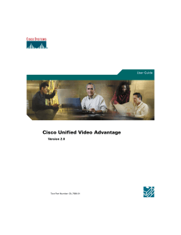 Cisco Unified Video Advantage Version 2.0 User Guide Text Part Number: OL-7586-01
