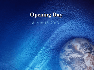 Opening Day August 16, 2013