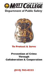 Department of Public Safety To Protect & Serve (810) 762-0222 Prevention of Crime