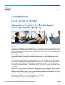 Learning Services Cisco Training on Demand Advanced Implementing and Troubleshooting