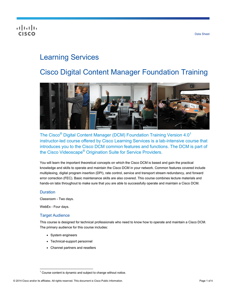 Learning Services Cisco Digital Content Manager Foundation