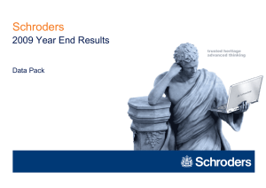 Schroders 2009 Year End Results Data Pack trusted heritage