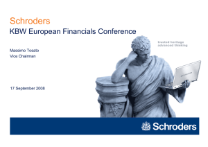 Schroders KBW European Financials Conference Massimo Tosato Vice Chairman