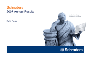 Schroders 2007 Annual Results Data Pack trusted heritage