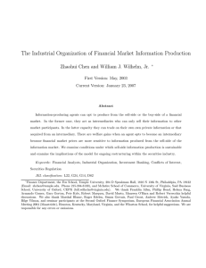 The Industrial Organization of Financial Market Information Production