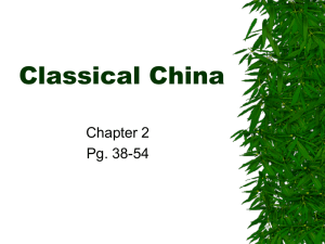 Classical China Chapter 2 Pg. 38-54