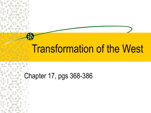 Transformation of the West Chapter 17, pgs 368-386