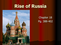 Rise of Russia Chapter 18 Pg. 388-402
