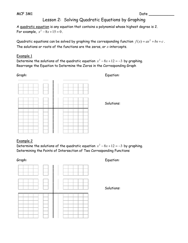 lesson 2: solving quadratic equations by graphing mcf 3m1 date ______