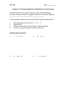 Lesson 3: Solving Quadratic Equations by Factoring MCF 3M1  Date ___________