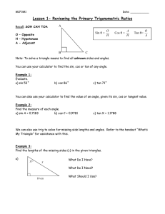 Lesson 1- Reviewing the Primary Trigonometric Ratios  A Sin