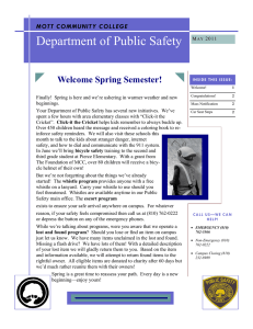 Department of Public Safety Welcome Spring Semester! MOTT COMMUNITY COLLEGE