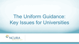 The Uniform Guidance: Key Issues for Universities  Slide 1