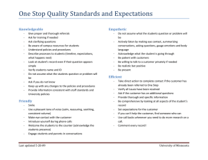 One Stop Quality Standards and Expectations  Knowledgeable Empathetic