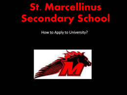 St. Marcellinus Secondary School How to Apply to University?