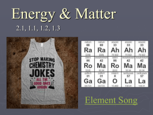 Energy & Matter Element Song 2.1, 1.1, 1.2, 1.3