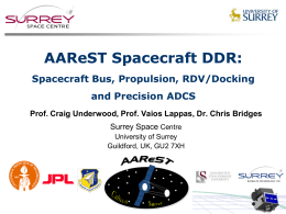 AAReST Spacecraft DDR: Spacecraft Bus, Propulsion, RDV/Docking and Precision ADCS