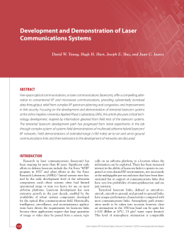 Development and Demonstration of Laser Communications Systems ABSTRACT