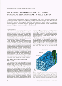 MICROWAVE COMPONENT ANALYSIS  USING A NUMERICAL ELECTROMAGNETIC FIELD  SOLVER